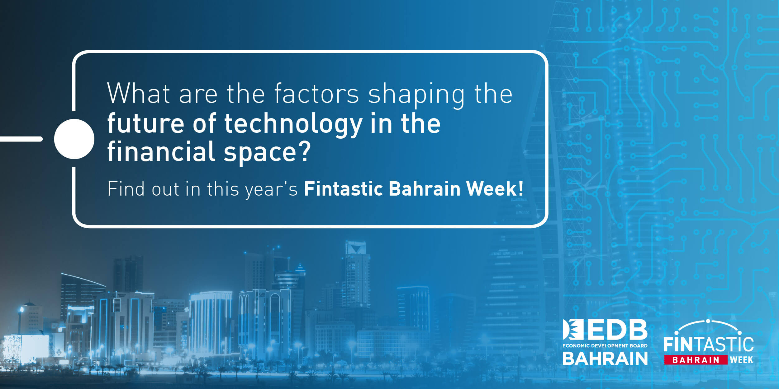 Middle East's FinTech revolution to be showcased in Bahrain