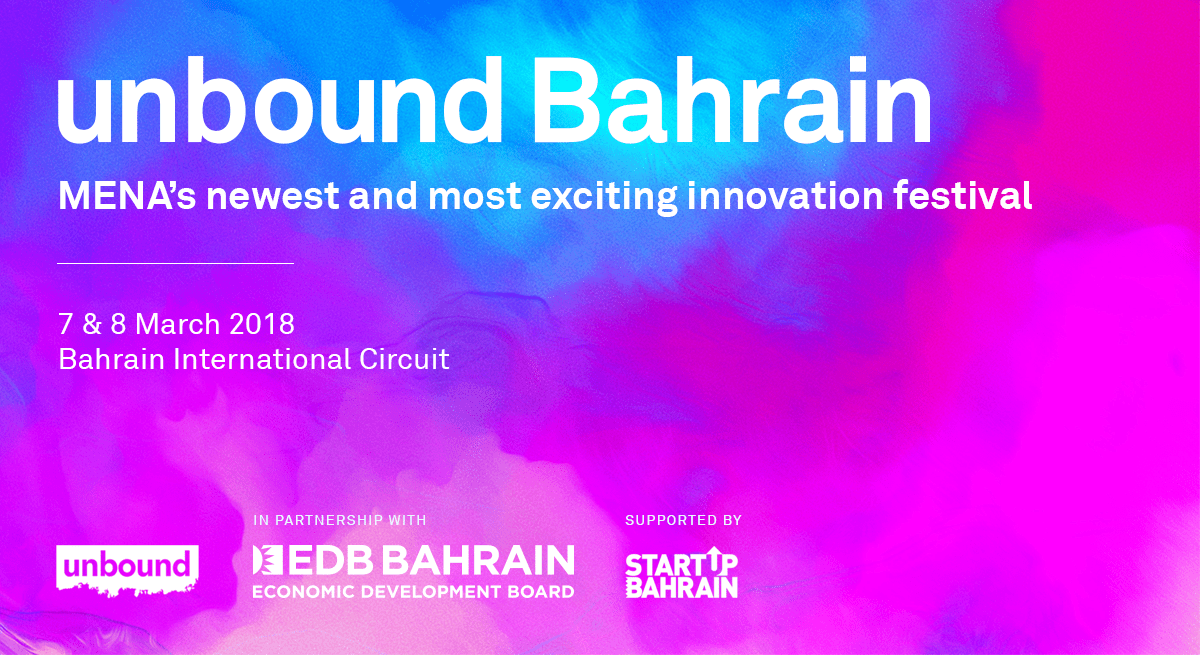 unbound Bahrain set to become MENA's newest and most exciting innovation festival